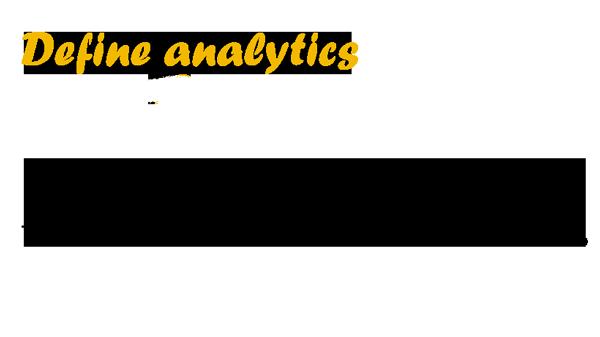 Define analytics